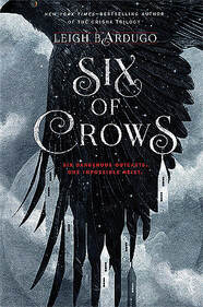 The cover of Six of Crows by Leigh Bardugo