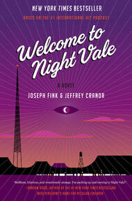 The cover of Welcome to Night Vale by Joseph Fink and Jeffrey Cranor